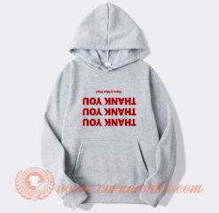 Thank You Have a Nice Day Louis Tomlinson Hoodie On Sale