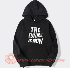 The Future is Now Louis Tomlinson Hoodie On Sale