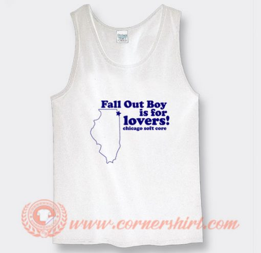 Fall Out Boy is For Lovers Tank Top On Sale