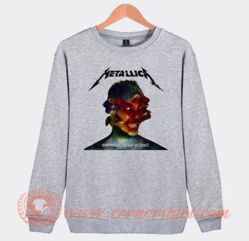 Metallica hardwired To Self Destruct Sweatshirt On Sale