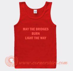 Whoopi Goldberg May The Bridges Burn Light Away Tank Top
