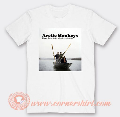 Arctic Monkeys Bigger Boys And Stolen Sweethearts T-shirt