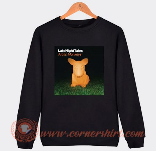 Arctic Monkeys Last Night Tales Sweatshirt