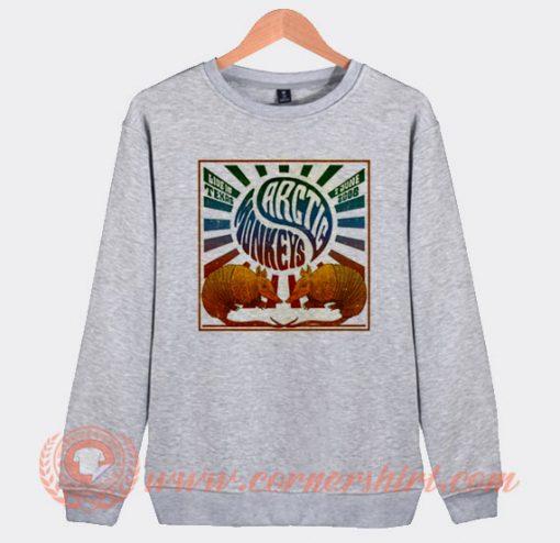 Arctic Monkeys Live In Texas Sweatshirt On Sale