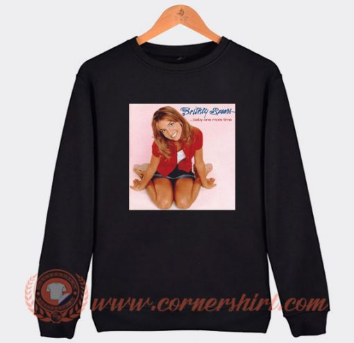 Britney Spears Baby One More Time Sweatshirt On Sale
