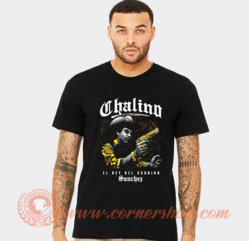 Chalino Sanchez El Rey Del Corrido T-shirt