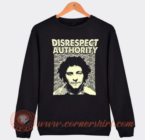 Disrespect Authority Abbie Hoffman Sweatshirt On Sale