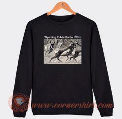 Wyoming Public Radio Sweatshirt On Sale