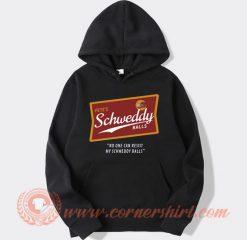 Pete's Schweddy Balls Hoodie On Sale