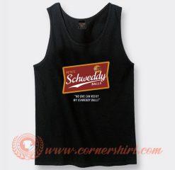 Pete's Schweddy Balls Tank Top On Sale