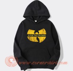 Wu Tang Is For The Children Hoodie On Sale