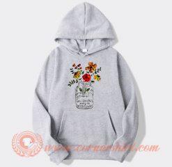 You Belong Among The Wildflowers Hoodie On Sale