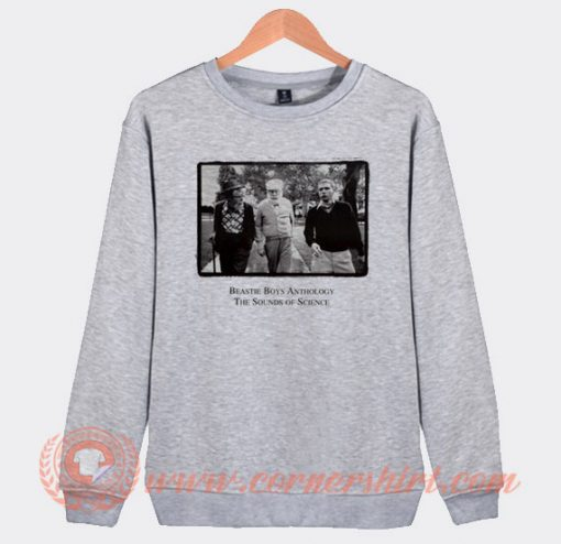 Beastie Boys Anthology The Sounds Of Science Sweatshirt