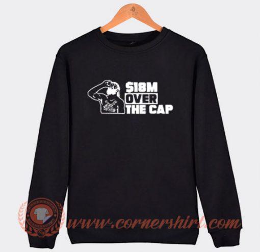 18 Million Over The Cap Tampa Bay Lightning Sweatshirt