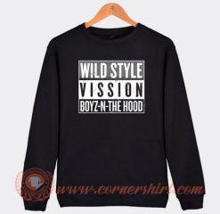Wild Style Vission Boys N The Hood Sweatshirt