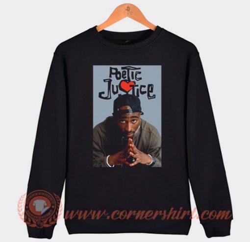 Tupac 2pac Poetic Justice Sweatshirt